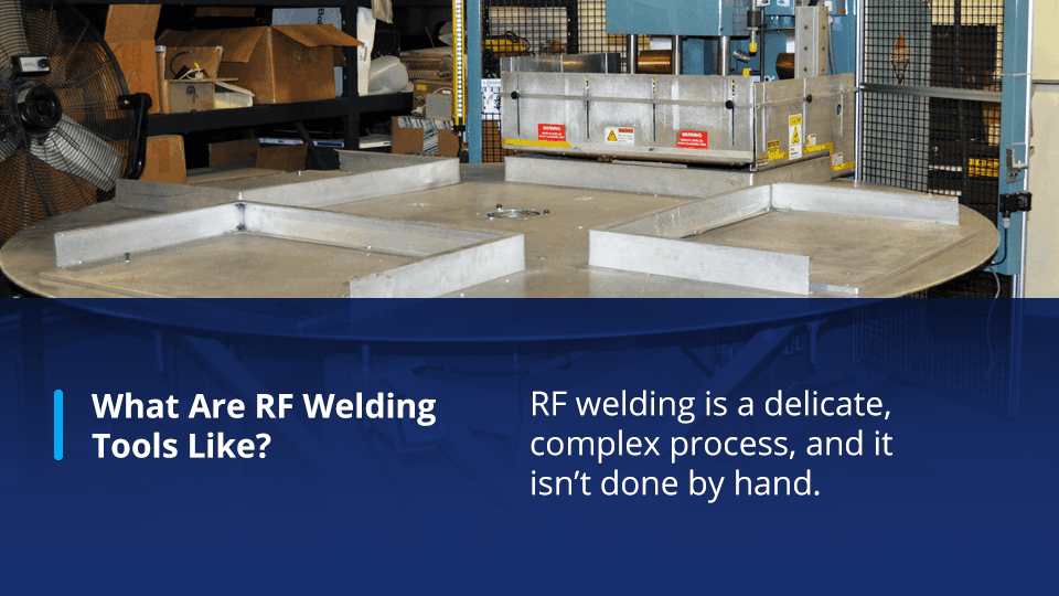 what are rf welding tools like